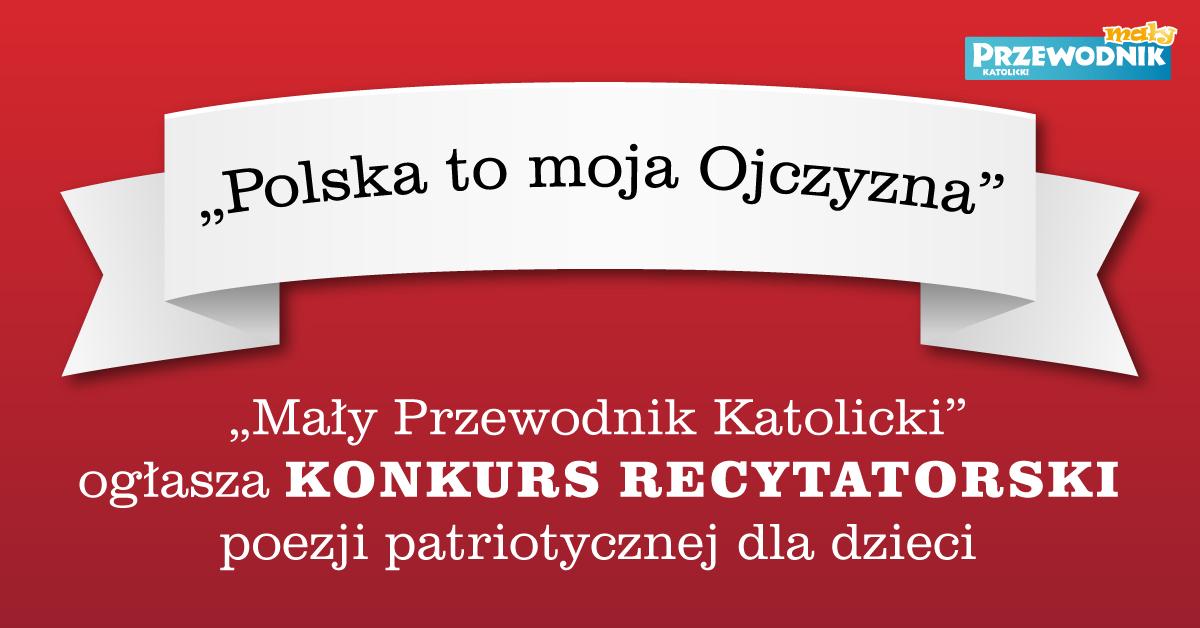 Ogólnopolski Konkurs Recytatorski Polska To Moja Ojczyzna